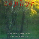 Zephyr – A Gentle Sample Of Sirocco's Music/Sirocco