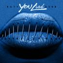 You Lied/Rayy Dubb