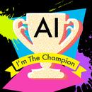 I'm The Champion/AI