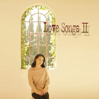 Love Songs II ~ずっとあなたが好きでした~