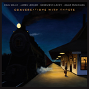 Conversations With Ghosts/Paul Kelly, James Ledger, Genevieve Lacey, ANAM Musicians