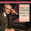 Frescobaldi: Works for Harpsichord/Gustav Leonhardt