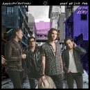 What We Live For (Jay Pryor Remix)/American Authors