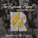 The Riverside Project: Music & Devotion/Riverside SDA Church