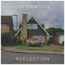 Reflection/Liv Dawson