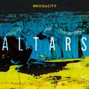 Altars (Live)/BridgeCity