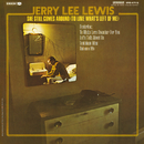 She Still Comes Around (To Love What's Left Of Me)/Jerry Lee Lewis