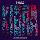Kibra (feat. Broederliefde, SBMG)/D-Double