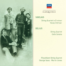 Sibelius: String Quartet in D minor; Delius: String Quartet; Cello Sonata/Fitzwilliam Quartet, George Isaac, Martin Jones