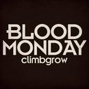 BLOOD MONDAY/climbgrow