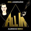 All In (Alerikho Remix)/Emil Assergård