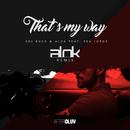 That's My Way (Alok Remix) (feat. Seu Jorge)/Edi Rock, Alok