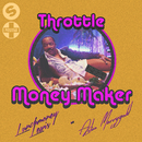 Money Maker (feat. LunchMoney Lewis, Aston Merrygold)/Throttle