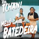 Melô Da Batedeira/É O Tchan