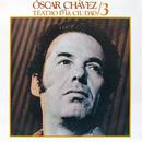Óscar Chávez En El Teatro De La Ciudad 3 (En Vivo)/Óscar Chávez