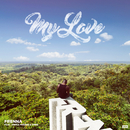 My Love (feat. Emms, Jonna Fraser)/Frenna