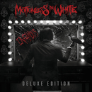 Infamous (Deluxe Edition)/Motionless In White