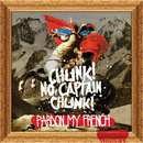 Pardon My French/Chunk! No, Captain Chunk!