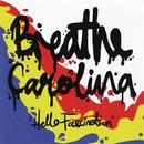 Hello Fascination/Breathe Carolina