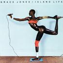 Island Life/Grace Jones