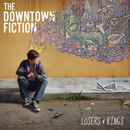 Losers & Kings/The Downtown Fiction