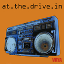 Vaya/At The Drive-In