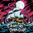Something For Nothing/Chunk! No, Captain Chunk!