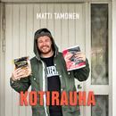 Kotirauha/Matti Tamonen