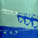 Heroes From The Future/Junction 18