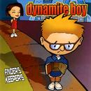Finders Keepers/Dynamite Boy