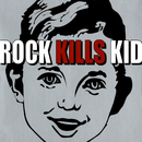 R.K.K/Rock Kills Kid
