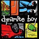 Somewhere In America/Dynamite Boy