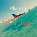 For My Country (feat. Gospel Collective)/Joana Alegre