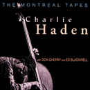 The Montreal Tapes (Live)/Charlie Haden, Don Cherry, Ed Blackwell
