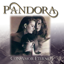 Con Amor Eterno/Pandora