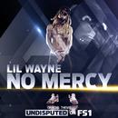 No Mercy/Lil Wayne