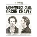 Latinoamérica Canta (El Jicote Edición Especial)/Óscar Chávez