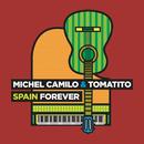 スペイン・フォーエヴァー/Michel Camilo, Tomatito
