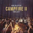 Campfire II: Simplicity/Rend Collective