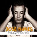 Vieni A Prendermi/Jose Nunes