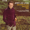 Another Place Another Time/Jerry Lee Lewis