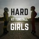 Hard Girls (Joe Stone Remix)/KT Tunstall