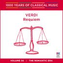 Verdi: Requiem (1000 Years Of Classical Music, Vol. 56)/Opera Australia Chorus, The Australian Opera And Ballet Orchestra, Simone Young, Rosamund Illing, Bernadette Cullen, Dennis O'Neill, Bruce Martin