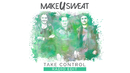 Take Control (Audio)/Make U Sweat