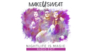 Nightlife Is Magic (Audio)/Make U Sweat