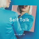 Self Talk/Olympia
