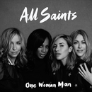 One Woman Man (Remixes)/All Saints