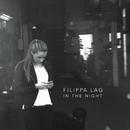 In The Night/Filippa Lag
