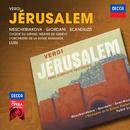 Verdi: Jérusalem/Marina Mescheriakova, Marcello Giordani, Roberto Scandiuzzi, Choeur Du Grand Theatre De Geneve, L'Orchestre de la Suisse Romande, Fabio Luisi