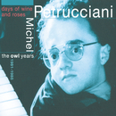 Days Of Wine And Roses - The Owl Years 1981-1985/Michel Petrucciani